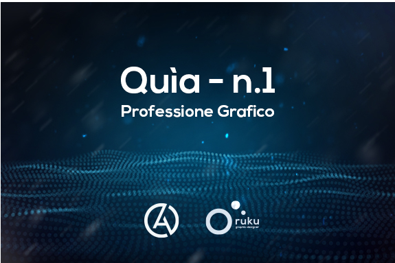 Quìa: Professione Grafico | Quarantena edition